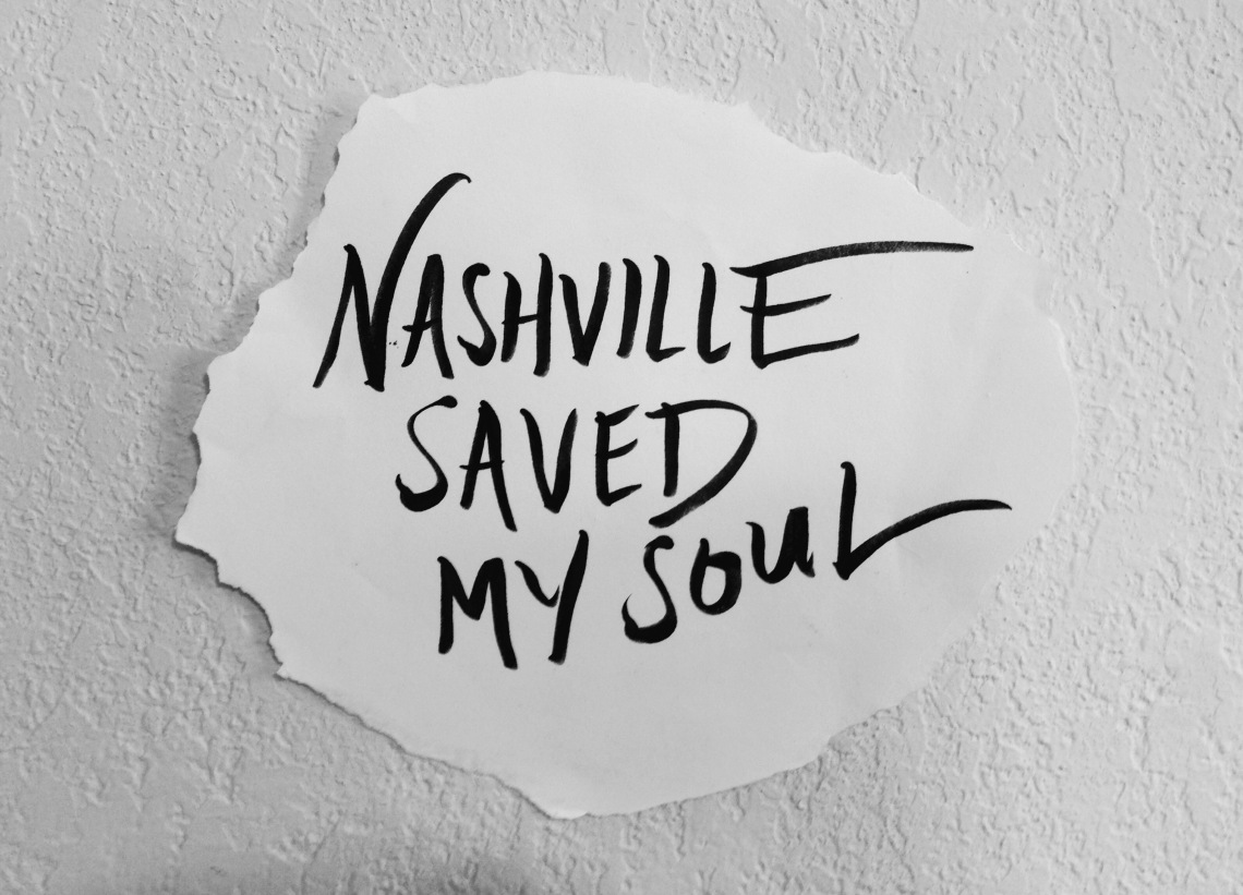 Nashville Saved My Soul